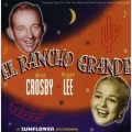 Bing Crosby & Peggy Lee - El Rancho Grande (2006)