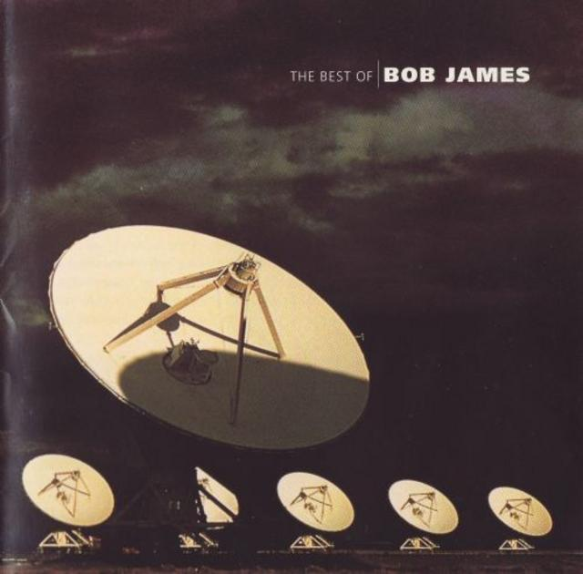 Bob James - The Best Of (1996)
