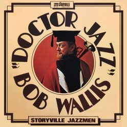Bob Wallis - Doctor Jazz (1973)