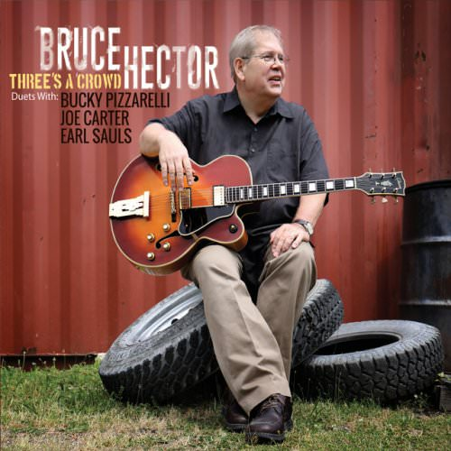 Bruce Hector - Three's A Crowd (2017)