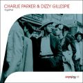Charlie Parker & Dizzy Gillespie - Together (2011)