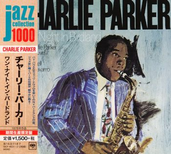 Charlie Parker - One Night In Birdland (1950/2014)