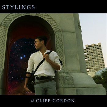 Cliff Gordon Quartet - Stylings of Cliff Gordon (2018)