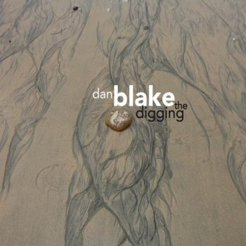 Dan Blake - The Digging (2016)