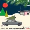 David Ian - Vintage Christmas Trio (2017)
