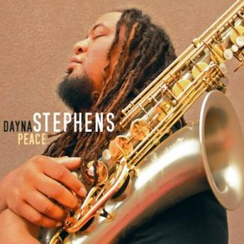 Dayna Stephens - Peace (2014)