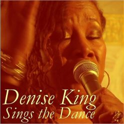 Denise King - Sings The Dance (2018)