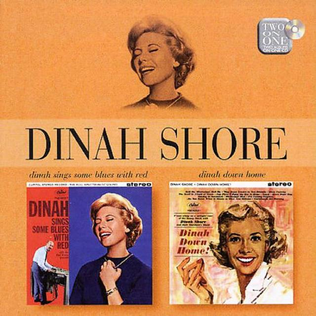 Dinah Shore - Dinah Sings Some Blues With Red / Dinah Down Home (1998)