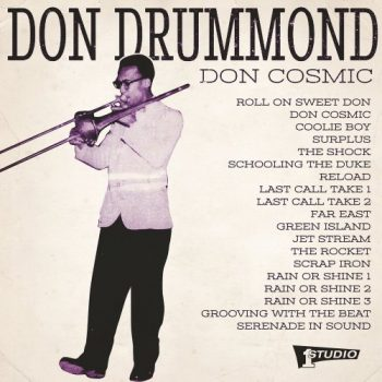 Don Drummond - Don Cosmic (2017)
