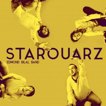Edmond Bilal Band - Starouarz (2017)