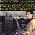 Francesco Cafiso - New York Lullaby (2005)