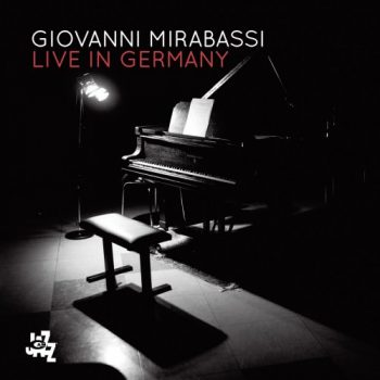 Giovanni Mirabassi - Live In Germany (2017)
