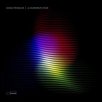 GoGo Penguin - A Humdrum Star [Deluxe Edition] (2018)
