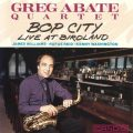 Greg Abate Quartet - Bop City: Live at Birdland (1991)