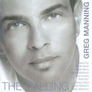 Greg Manning - The Calling (2010)