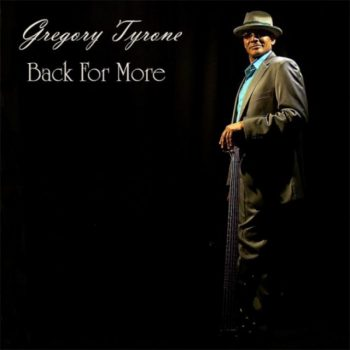Gregory Tyrone - Back For More (2017)