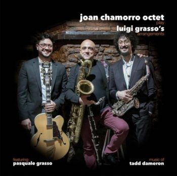 Joan Chamorro Octet - Play Luigi Grasso's Arrangements (2017)
