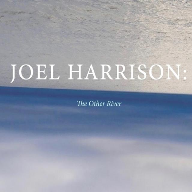 Joel Harrison - The Other River (2017)