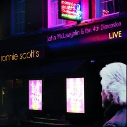 John Mclaughlin & The 4th Dimension - Live at Ronnie Scott's (2017)