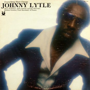 Johnny Lytle - Everything Must Change (1978)
