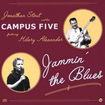 Jonathan Stout & His Campus Five - Jammin' The Blues (2003)