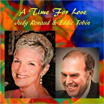Judy Renaud & Eddie Tobin - A Time For Love (2017)