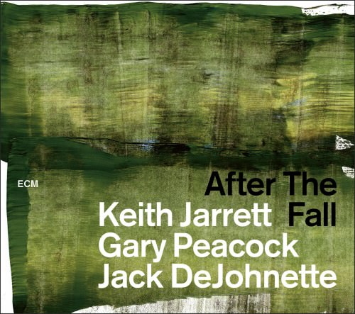 Keith Jarrett, Gary Peacock & Jack DeJohnette - After The Fall (Live) (2018)