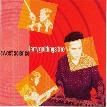Larry Goldings Trio - Sweet Science (2002)
