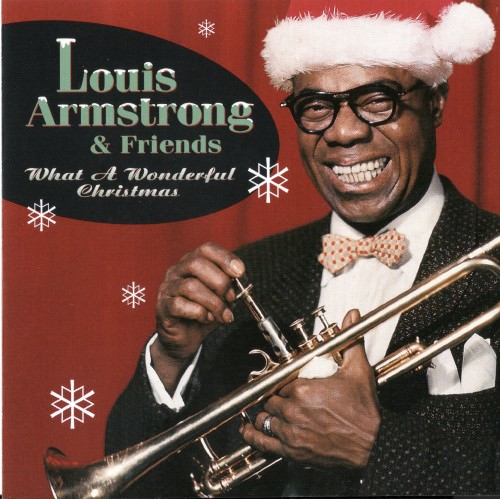 Louis Armstrong & Friends - What A Wonderful Christmas (1997)