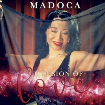 Madoca - Illusions of Love (2017)