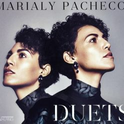 Marialy Pacheco - Duets (2017)