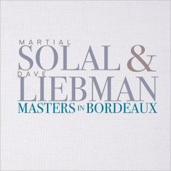 Martial Solal & Dave Liebman - Masters In Bordeaux (2017)