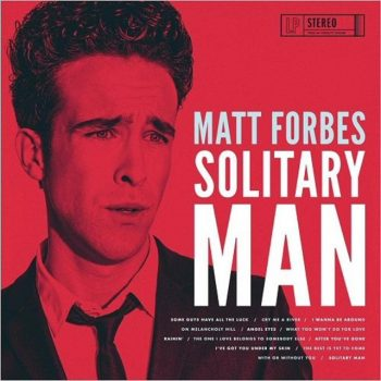 Matt Forbes - Solitary Man (2017)