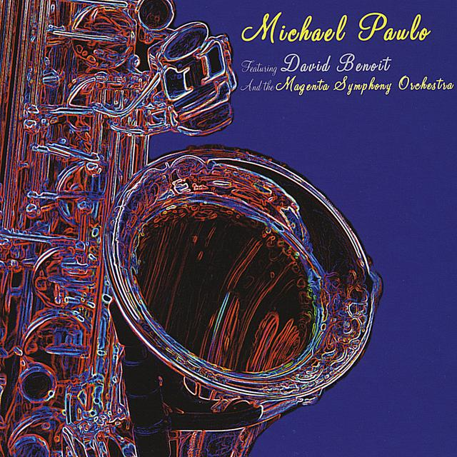 Michael Paulo - Michael Paulo With The Magenta Orchestra (2010)