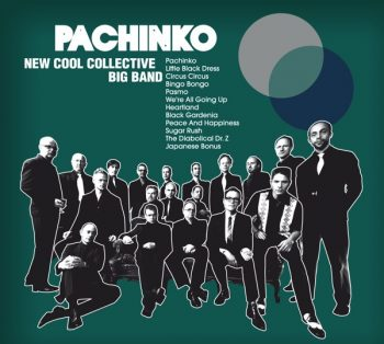 New Cool Collective Big Band - Pachinko (2010)