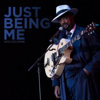 Nick Colionne - Just Being Me (2018)