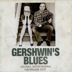 Olinka Mitroshina & Georges Guy - Gershwin's Blues (2017)