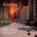 Peter Erskine & The Dr. Um Band - On Call (2018)