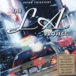 Peter Friestedt - The LA Project (2002)