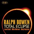 Ralph Bowen - Total Eclipse (2012)
