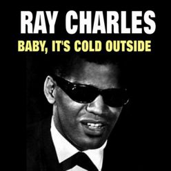 Ray Charles - Baby, It's Cold Outside (2015)
