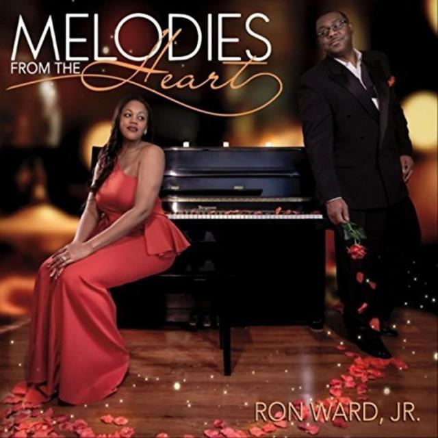 Ron Ward Jr. - Melodies from the Heart (2018)