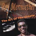 Roy Meriwether - The Art Of The Groove (2007)