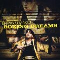 Sean Noonan's Brewed by Noon - Boxing Dreams (2008)