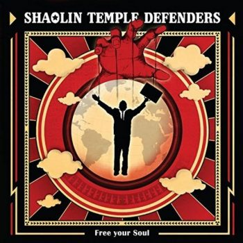Shaolin Temple Defenders - Free Your Soul (2017)