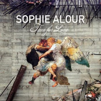 Sophie Alour - Time For Love (2018)