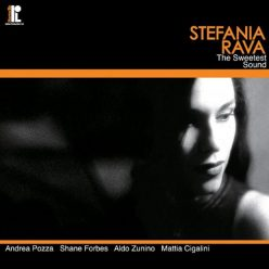 Stefania Rava - The Sweetest Sound (2010)