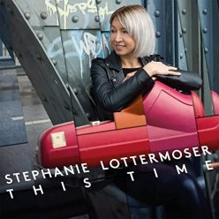 Stephanie Lottermoser - This Time (2018)