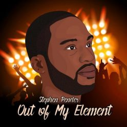 Stephen Pender - Out Of My Element (2018)