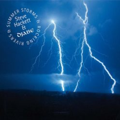 Steve Hackett & Djabe - Summer Storms & Rocking Rivers (2017)